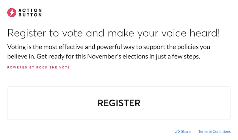 Action Button for registering to vote
